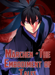 Marchen – The Embodiment of Tales